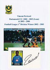 Vincent péricarde portsmouth 2002-2003 (prêt) & 2003-2006 original signé coupe