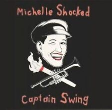 Captain Swing, Michelle Shocked, Good