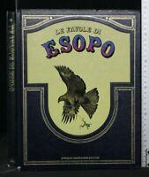 LE FAVOLE DI ESOPO. Esopo. Mondadori.