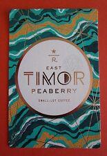 STARBUCKS 2016 - Series Reserve Tasting Card EAST TIMOR PEABERRY - NEW