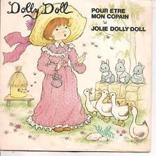 "45 TOURS / 7"" SINGLE--DOLLY DOLL--POUE ETRE MON COPAIN / JOLIE DALLY DOLL--1981"