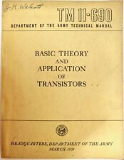 Department of the Army TM 11-690 Basic Theory & Application of Transistors 1959