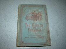 SEARCH FOR FRANKLIN AMERICAN EXPEDITION OF LT. SCHWATKA 1878-80 HC ILLUSTRATED 1