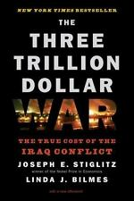 NEW - The Three Trillion Dollar War: The True Cost of the Iraq Conflict