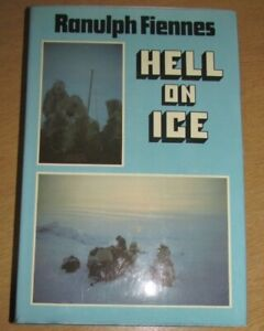 Signed Edition Sir Ranulph Fiennes Hell On Ice 1979