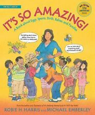 It's So Amazing!: A Book About Eggs, Sperm, Birth, Babies, And Families (the ...