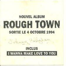 FLYER - JOHNNY HALLYDAY DEDICACE SIGNATURE : ROUGH TOWN  OCTOBRE 1994 PUBLICITE