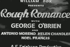 ROUGH ROMANCE (1930) DVD GEORGE O'BRIEN, HELEN CHANDLER