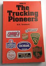 The Vanishing Trucking Pioneers book IV M.K. Terebecki 1994 29 companies covered