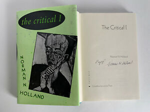 The Critical I SIGNED by Norman N. Holland Hardcover 1992 Book