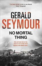 No Mortal Thing, Seymour, Gerald, New Book
