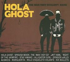 The Man They Couldn't Hang [Digipak] * by Hola Ghost (CD, Dec-2009, Smelvis)