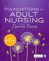 Foundations of Adult Nursing by Dianne Burns 9781473997936 | Brand New