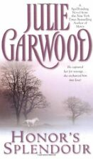 Honors Splendour by Julie Garwood