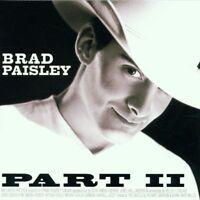 Brad Paisley - Part II [New & Sealed] CD