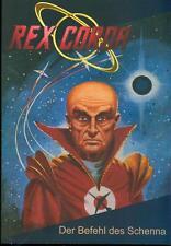 Rex Corda 34 - Der Befehl des Schenna / neuer Roman