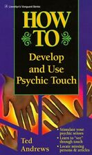 How to Develop and Use Psychic Touch (Llewellyns