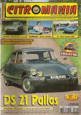 CITROMANIA 30 CITROEN GS 1972 1987 DS 21 PALLAS 1966 PIERRE TISSIER MILLE PATTES