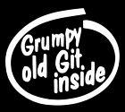 GRUMPY OLD GIT INSIDE STICKER. FUNNY CAR WINDOW VINYL DECAL