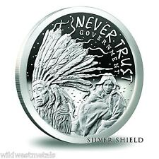 Silver Shield - Never Trust Government Proof - .999 Pure - Beautiful Art - SBSS