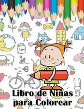 Libro de Ninas para Colorear by Mojo Enterprises (2015, Paperback)