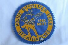 Canadian Police Revolver Club St Catherines 1965 Meet Patch Badge