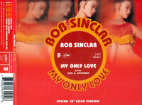 Bob Sinclar Feat. Lee A. Genesis Maxi CD My Only Love - Europe (VG+/VG+)