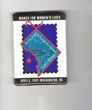 1992 pin FEMINISM PROTEST March for WOMEN 's Lives ABORTION Rights April 5