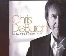 Chris DeBurgh / Now And Then