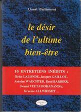 Le Desir de l'Ultime Bien-Être : Baillemont Lionel