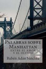 Palabras Sobre Manhattan : Entre el Amor y el Olvido (2014, Paperback)