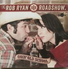 THE ROB RYAN ROADSHOW - GOIN' OLD SCHOOL  -  CD