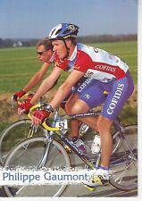 CYCLISME carte cycliste PHILIPPE GAUMONT équipe COFIDIS 1997