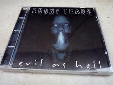EBONY TEARS - Evil as Hell
