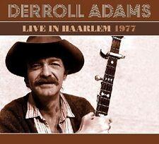 Live In Harlem 1977 - Derroll Adams (2015, CD NIEUW)