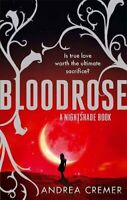 Bloodrose: Number 3 in series (Nightshade Trilogy),Andrea Cremer