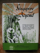 SINGAPORE AND BEYOND,Don Wall,Signed,2/20 Battalion History,WW II,P.O.W.'s.A.I.F