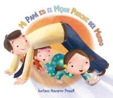 Mi papa es el mejor parque del mundo (Spanish Edition)