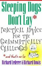 Sleeping Dogs Don't Lay: Practical Advice For The Grammatically-ExLibrary