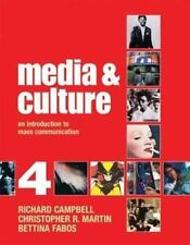 Media and Culture : An Introduction to Mass Communication by Chris Martin,...