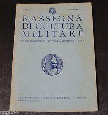 Rassegna di cultura militare - Numero II - Prima ed. Ministero della Guerra 1939