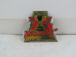 Vintage CFL Pin -  Grey Cup 75 Vancouver 1987 - Celluloid Pin