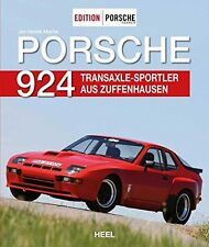 Edition PORSCHE FAHRER Porsche 924 Transaxle-Sportler aus Zuffenhausen 31.07.17