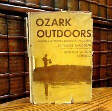 Ozark Outdoors, Hunting and Fishing Stories of the Ozarks, Vance Randolph, 1934