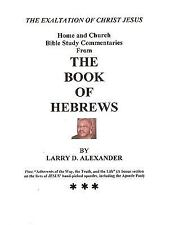 Home and Church Bible Study Commentaries from the Book of Hebrews (Paperback or