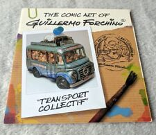 "The Comic Art of Guillermo Forchino ""Transport Collectif"" Glossy Foldout Leaflet"