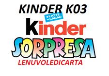 SORPRESINA SORPRESA KINDER  FERRERO da K03  N.1  a K03 N.103 A SCELTA