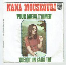 """Nana MOUSKOURI Vinyle 45 tours SP 7"""" SP POUR MIEUX T'AIMER - PHILIPS 6009677"""