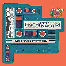 LINO E I MISTOTERITAL cd Fischi Per Nastri (raccolta di primi demo) - NUOVO 2017