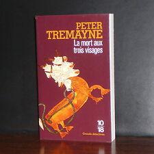 10/18 - Peter Tremayne - La mort aux trois visages
